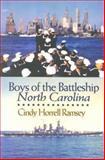 Boys of the Battleship North Carolina, Cindy Horrell Ramsey, 0895873397