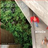 Integrated Design - MITHUN, MacAulay, David, 0974903396