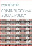 Criminology and Social Policy, Knepper, Paul, 1412923395