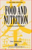 Food and Nutrition : Customs and Culture, Fieldhouse, Paul, 1565933397