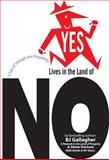 Yes Lives in the Land of No, B. J. Gallagher, 1576753395