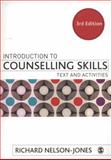 Introduction to Counselling Skills : Text and Activities, Nelson-Jones, Richard, 1847873391