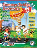 Summer Bridge Activities Canada Style!, Julia Ann Hobbs and Carla Dawn Fisher, 188792339X