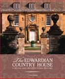 The Edwardian Country House, Clive Aslet, 071123339X