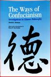 The Ways of Confucianism, David S. Nivison, 0812693396