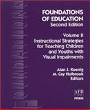 Foundations of Education : Instructional Strategies, Holbrook, M. Cay and Koenig, Alan J., 0891283390