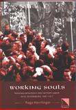 Working Souls : Russian Orthodoxy and Factory Labor in St. Petersburg, 1881-1917, Herrlinger, Page, 0893573396