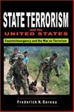 State Terrorism and the United States, Frederick H. Gareau, 0932863396