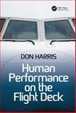 Human Performance on the Flight Deck, Harris, Don, 1409423395