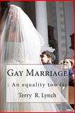 Gay Marriage, Terry Lynch, 1482073390