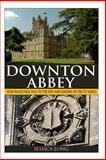 Downton Abbey, Jessica Long, 1495323390