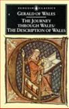 The Journey Through Wales - The Description of Wales, Gerald of Wales, 0140443398