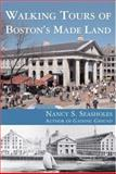 Walking Tours of Boston's Made Land, Seasholes, Nancy S., 0262693399
