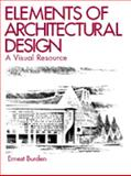 Elements of Architectural Design, Burden, Ernest E., 0442013396