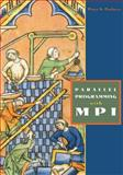 Parallel Programming with MPI, Pacheco, Peter, 1558603395