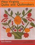 West Virginia Quilts and Quiltmakers, Fawn Valentine, 0821413392