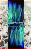 Embracing Brings You Back, Pat Clifford, 1550503391
