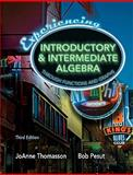 Experiencing Introductory and Intermediate Algebra Through Functions and Graphs Value Package (includes MathXL 24-month Student Access Kit), Thomasson and Thomasson, JoAnne, 0131753398