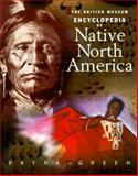 The British Museum Encyclopedia of Native North America, Green, Rayna and Fernandez, Melanie, 0253213398