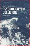 Psychoanalytic Collisions, Slochower, Joyce, 0415813395