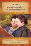 Toward a Female Genealogy of Transcendentalism, , 0820343390