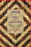 Towards an Ethics of Community, Canadian Corporation for Studies in Religion Staff, 0889203393
