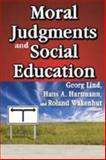 Moral Judgments and Social Education, , 1412813395