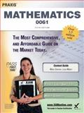 Praxis II Mathematics 0061 Teacher Certification Study Guide Test Prep, Sharon A. Wynne, 1607873397