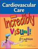 Cardiovascular Care Made Incredibly Visual!, Lippincott, 1608313395