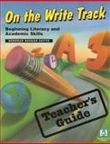 On the Write Track Teacher's Guide, Deborah Becker, 1882483391