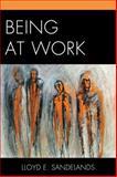 Being at Work, Sandelands, Lloyd E., 0761863397