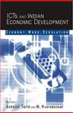 ICTs and Indian Economic Development : Economy, Work, Regulation, , 0761933395