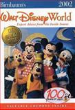 Birnbaum's Walt Disney World : Expert Advice from the Inside Source, , 0786853395