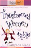 Transformed Women in the Bible, Julie-Allyson Ieron and Julie Allyson-Ieron, 0898273390