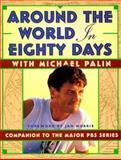 Around the World in 80 Days, Palin, Michael, 0912333391