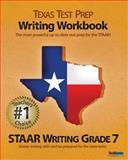 TEXAS TEST PREP Writing Workbook STAAR Writing Grade 7, Test Master Press, 1477633391