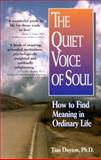 The Quiet Voice of Soul, Tian Dayton, 1558743391