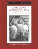 Mad Cows and Cannibals 9780131423398