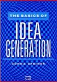 The Basics of Idea Generation 9780527763398