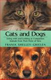 Cats and Dogs, Frania Shelley-Grielen, 1480803391
