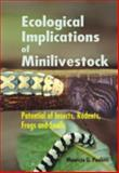 Ecological Implications of Minilivestock : Potential of Insects, Rodents, Frogs and Snails, , 1578083397