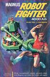 Magnus, Robot Fighter 4000 A. D., Robert Shaefer, 1593073399
