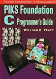 Piks Foundation : A C Programmer's Guide, Pratt, William, 0131723391