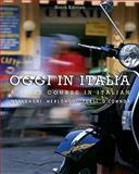 Oggi in Italia : A First Course in Italian, Merlonghi, Franca and Merlonghi, Ferdinando, 0495913391