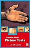Physical Signs : Picture Tests, Lumley, J. S. P., 0750643390