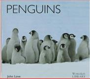 Penguins, John Love, 0896583392