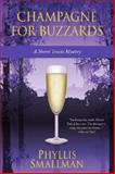 Champagne for Buzzards, Phyllis Smallman, 0987803395