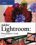 Adobe Photoshop Lightroom: Photographers' Guide, Blair, John G., 1598633392