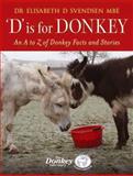 D Is for Donkey, Elisabeth Svendsen, 1905693397