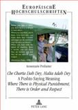 Che Charta Dab Dey, Halta Adab Dey--A Pushto Saying Meaning Where There Is Physical Punishment, There Is Order and Respect : An Empirical Analysis of the Issue of Physical Punishment of Children and Youth in the Division of Peshawar, North-West Frontier Province of Pakistan, Profanter, Annemarie, 3631543395